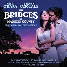 The Bridges of Madison County (Original Broadway Cast Recording) mp3 Soundtrack by Various Artists