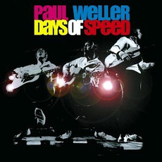 Days of Speed by Paul Weller