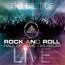 The Best of Rock and Roll Hall of Fame + Museum Live mp3 Compilation by Various Artists