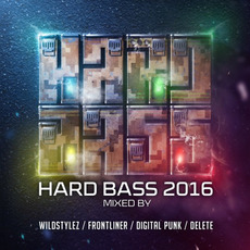 Hard Bass 2016 mp3 Compilation by Various Artists
