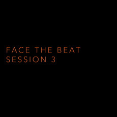 Face the Beat: Session 3 mp3 Compilation by Various Artists