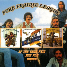 If The Shoe Fits / Just Fly / Dance mp3 Artist Compilation by Pure Prairie League
