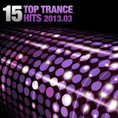 15 Top Trance Hits 2013.03 mp3 Compilation by Various Artists