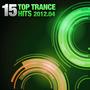 15 Top Trance Hits 2012.04