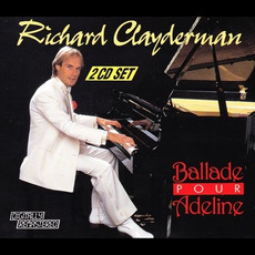 Ballade Pour Adeline (Remastered) mp3 Album by Richard Clayderman
