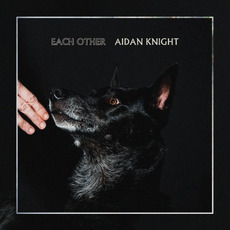 Each Other mp3 Album by Aidan Knight