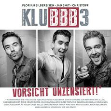 Vorsicht unzensiert! by KLUBBB3