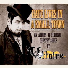 Hate Lives in a Small Town by Voltaire