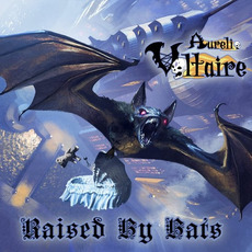 Raised by Bats by Voltaire