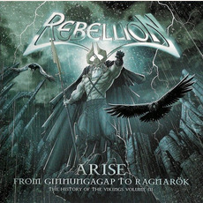 Arise: From Ragnarök to Ginnungagap - The History of the Vikings, Volume III mp3 Album by Rebellion