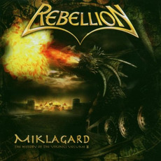 Miklagard - The History of the Vikings Volume II mp3 Album by Rebellion