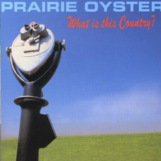 What Is This Country mp3 Album by Prairie Oyster