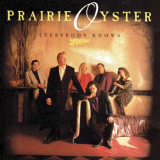 Everybody Knows mp3 Album by Prairie Oyster