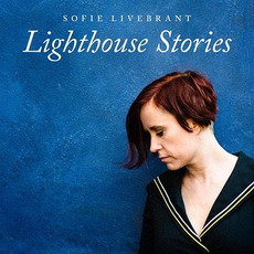 Lighthouse Stories mp3 Album by Sofie Livebrant