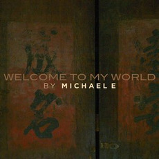Welcome To My World mp3 Album by Michael E