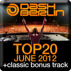 Dash Berlin Top 20: June 2012 mp3 Compilation by Various Artists