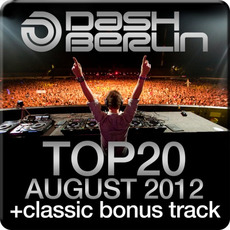 Dash Berlin Top 20: August 2012 by Various Artists