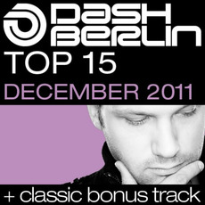 Dash Berlin Top 15: December 2011 mp3 Compilation by Various Artists