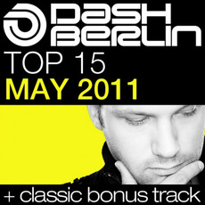 Dash Berlin Top 15: May 2011 mp3 Compilation by Various Artists