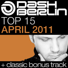 Dash Berlin Top 15: April 2011 mp3 Compilation by Various Artists