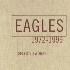 Selected Works 1972-1999 mp3 Artist Compilation by Eagles
