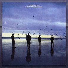 Heaven Up Here (Remastered) by Echo & The Bunnymen