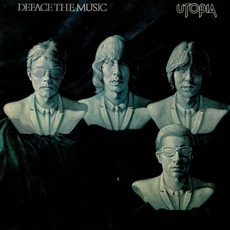 Deface the Music mp3 Album by Utopia