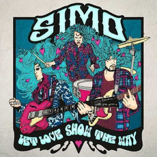 Let Love Show The Way (Deluxe Edition) mp3 Album by SIMO