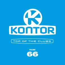 Kontor: Top of the Clubs, Volume 66 mp3 Compilation by Various Artists