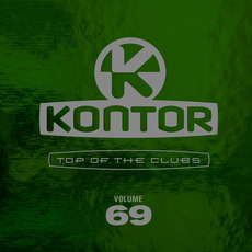 Kontor: Top of the Clubs, Volume 69 (Limited Edition) mp3 Compilation by Various Artists