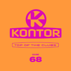 Kontor: Top of the Clubs, Volume 68 mp3 Compilation by Various Artists