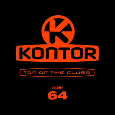 Kontor: Top of the Clubs, Volume 64 by Various Artists