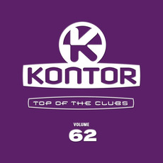 Kontor: Top of the Clubs, Volume 62 by Various Artists