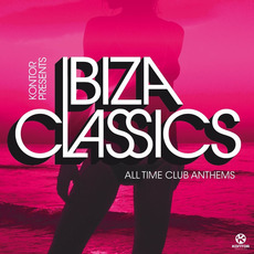 Kontor Presents: Ibiza Classics - All Time Club Anthems mp3 Compilation by Various Artists