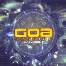 Goa Session by Symbolic by Various Artists