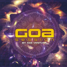 Goa Session by Ace Ventura mp3 Compilation by Various Artists