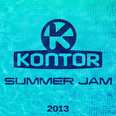 Kontor: Summer Jam 2013 mp3 Compilation by Various Artists