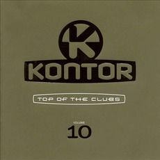 Kontor: Top of the Clubs, Volume 10