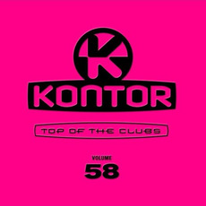 Kontor: Top of the Clubs, Volume 58 by Various Artists