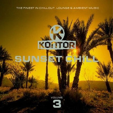 Kontor: Sunset Chill, Volume 3 by Various Artists