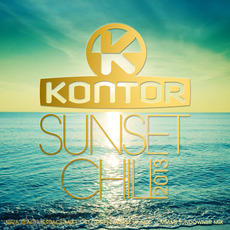Kontor: Sunset Chill 2013 mp3 Compilation by Various Artists