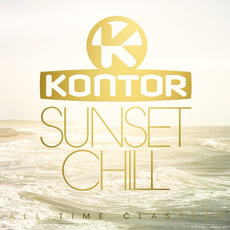 Kontor: Sunset Chill - All Time Classics by Various Artists
