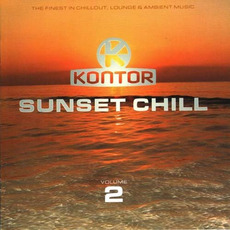 Kontor: Sunset Chill, Volume 2 by Various Artists