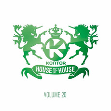 Kontor: House of House, Volume 20 by Various Artists