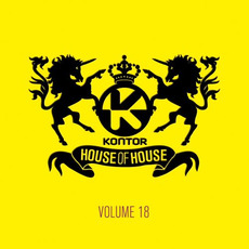 Kontor: House of House, Volume 18 by Various Artists