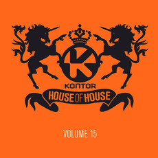Kontor: House of House, Volume 15 by Various Artists