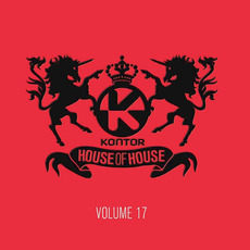 Kontor: House of House, Volume 17 by Various Artists