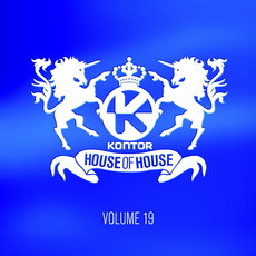 Kontor: House of House, Volume 19 by Various Artists