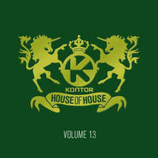 Kontor: House of House, Volume 13 by Various Artists