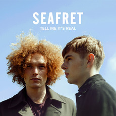 Tell Me It's Real (Deluxe Edition) mp3 Album by Seafret